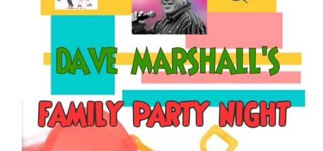 Dave Marshall's Family Party Night